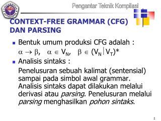 CONTEXT-FREE GRAMMAR  (CFG)  DAN PARSIN G