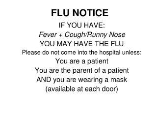 FLU NOTICE