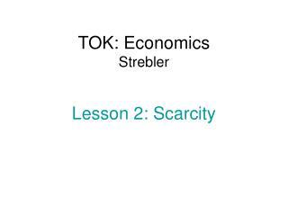 TOK: Economics Strebler