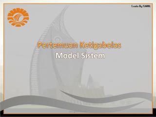 Pertemuan Ketigabelas Model  Sistem