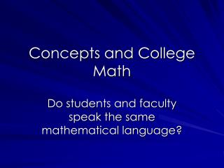 Concepts and College Math