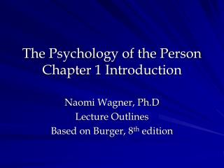 The Psychology of the Person Chapter 1 Introduction
