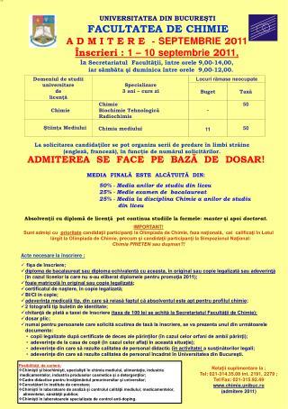 UNIVERSITATEA DIN BUCUREŞTI FACULTATEA DE CHIMIE A D M I T E R E  -  SEPTEMBRIE  20 11