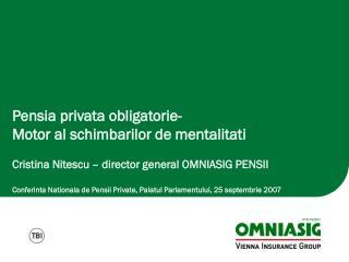 Pensia privata obligatorie- Motor al schimbarilor de mentalitati