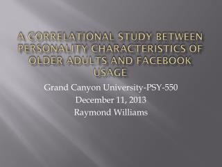 A Correlational Study Between Personality Characteristics of Older Adults and Facebook Usage
