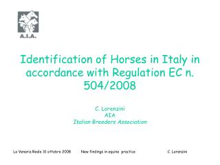 Identification of Horses in Italy in accordance with Regulation EC n. 504