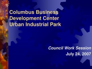 Columbus Business Development Center Urban Industrial Park