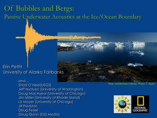 Of Bubbles and Bergs:  Passive Underwater Acoustics at the Ice/Ocean Boundary