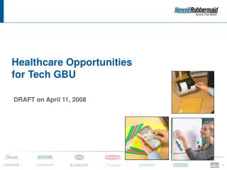 Healthcare Opportunities for Tech GBU