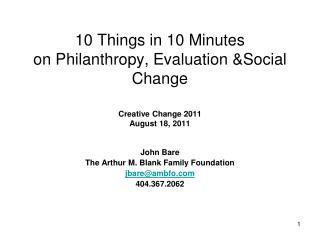 John Bare The Arthur M. Blank Family Foundation jbare@ambfo 404.367.2062