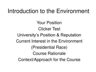 Introduction to the Environment