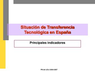 Situación de Transferencia Tecnológica en España