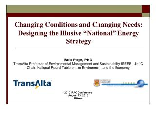 "Changing Conditions and Changing Needs: Designing the Illusive ""National"" Energy Strategy"