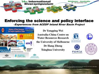 Enforcing the science and policy interface - Experiences from ACEDP Inland River Basin Project