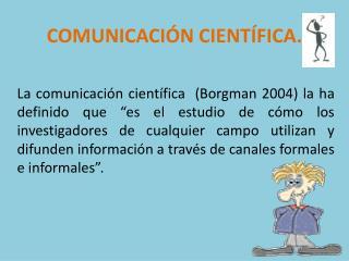 COMUNICACIÓN CIENTÍFICA.
