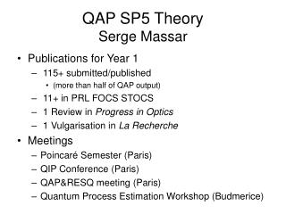 QAP SP5 Theory Serge Massar