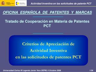 OFICINA  ESPAÑOLA  DE  PATENTES  Y  MARCAS Tratado de Cooperación en Materia de Patentes PCT
