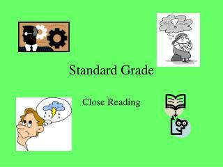 Standard Grade