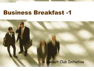 Business Breakfast -1