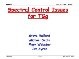 Spectral Control Issues for TGg