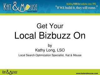 Get Your  Local Bizbuzz On