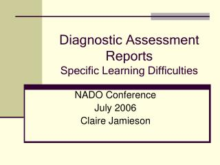Diagnostic Assessment Reports Specific Learning Difficulties