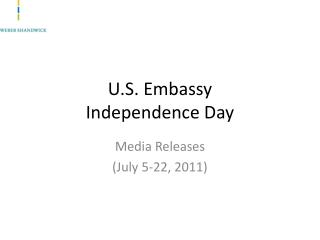 U.S. Embassy  Independence Day