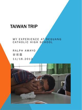 Taiwan Trip