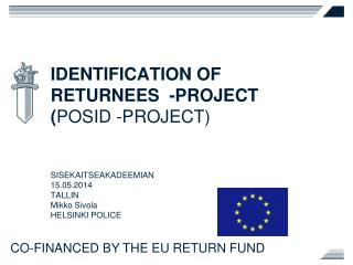 IDENTIFICATION OF   RETURNEES  -PROJECT ( POSID -PROJECT)