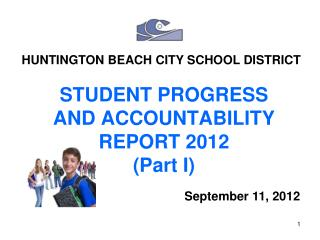 STUDENT PROGRESS  AND ACCOUNTABILITY  REPORT 2012 (Part I)