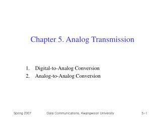Chapter 5. Analog Transmission