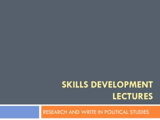 Skills development lectures