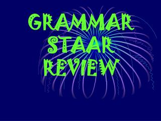 GRAMMAR STAAR REVIEW