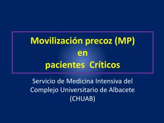 Movilización precoz (MP)  en  pacientes  Críticos