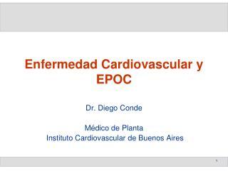 Enfermedad Cardiovascular y EPOC