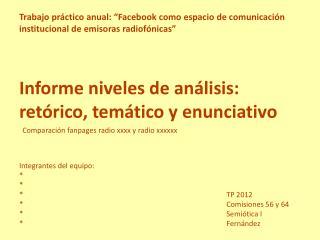 Informe niveles de análisis: retórico, temático y enunciativo