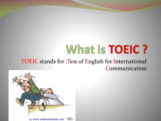 What is  TOEIC ?