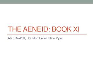 The Aeneid: Book XI