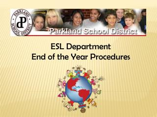 ESL Department End of the Year Procedures