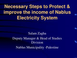 Necessary Steps to Protect & improve the income of Nablus Electricity System