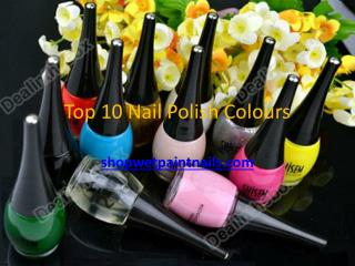 Top 10 Nail Polish Colours