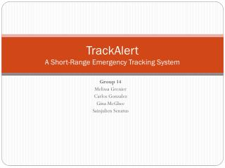 TrackAlert A Short-Range Emergency Tracking System