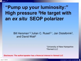 """Pump up your luminosity:""  High pressure  3 He target with an  ex situ   SEOP polarizer"
