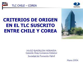 HUGO BAIERLEIN HERMIDA Gerente Área Comercio Exterior  Sociedad de Fomento Fabril