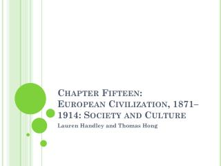 Chapter Fifteen: European Civilization, 1871–1914: Society and Culture