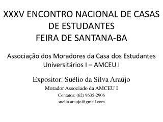 XXXV ENCONTRO NACIONAL DE CASAS DE ESTUDANTES FEIRA DE SANTANA-BA