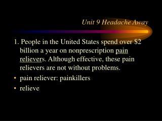 Unit 9 Headache Away