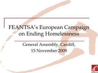 FEANTSA's European Campaign on Ending Homelessness