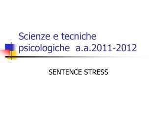 Scienze e tecniche psicologiche  a.a.2011-2012