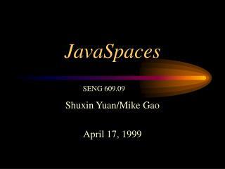 JavaSpaces